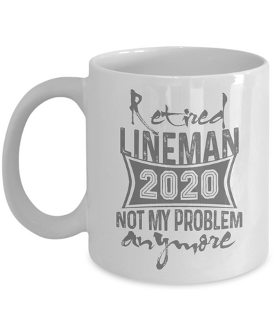 Retired Lineman 2020 Mug, Retirement Gift for Lineman, Grandparents Day Coffee Mug