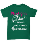 March Birthday Women Tshirt March Girls Are Sunshine Mixed With A Little Hurricane T-shirt