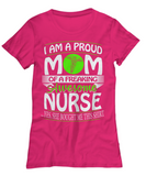 I'm A Proud MOM of a Freaking Awesome Nurse T shirt and Hoodie