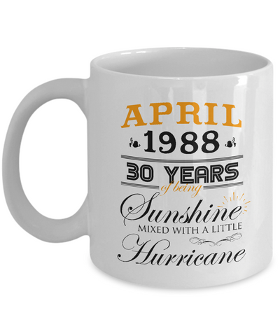 30th Birthday - Wedding Anniversary April 1988 Memorable Gifts Coffee Mug Tea Mug 11 oz. 15 oz.