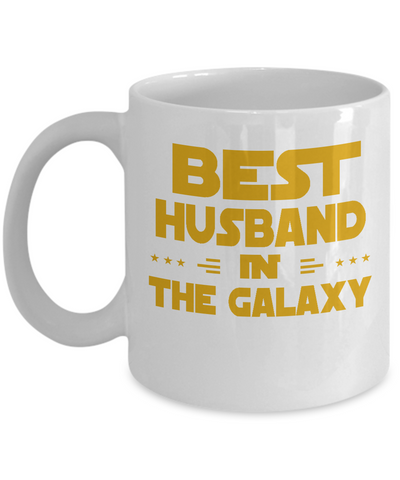 Best Husband In the Galaxy - White Mug