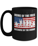 Home of The Free Because Of The Brave Mug Memorial Day 2017 Gifts