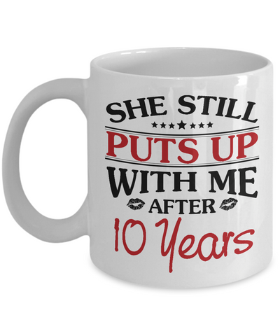 10th Anniversary Gifts for Men, Funny 10th Anniversary Mug for Him, 10 Years Wedding Anniversary Coffee Mug
