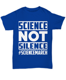 Science Not Silence Tshirt