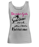 December Birthday Women's Tank Top December Girls Are Sunshine Mixed With A Little Hurricane