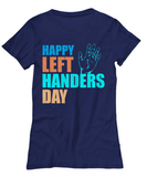 Lefty Shirt Left Handed Gift for Left-Handers Day