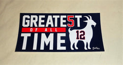 Patriots Greatest of All Time Tom Brady GOAT #12 Bumper Sticker 3x6 Size FREESHP