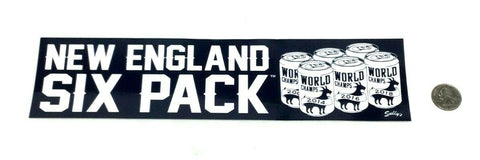 New England Six Pack 6X Champions Patriots Bumper Sticker Decal 10x3 Size Brady