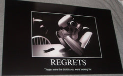 1977 Star Wars Quote Storm Trooper Regrets Poster 11x17 Droids R2D2 Jedi FREESHP