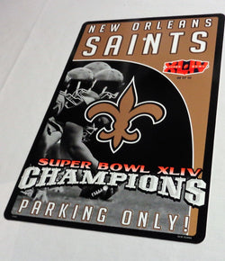New Orleans Saints Superbowl 44 World Champions Plastic Parking Sign 12x18