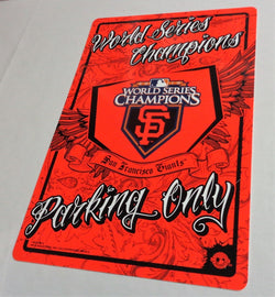 San Francisco Giants 2010 World Series Champions Plastic Parking Sign 12x18