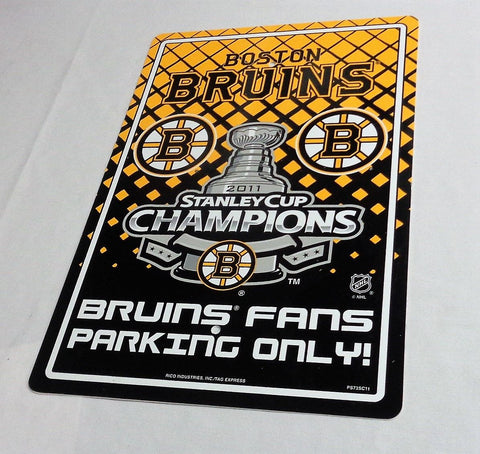 NHL Boston Bruins 2011 Stanley Cup Champions Plastic Parking Sign 12x18 FREESHIP