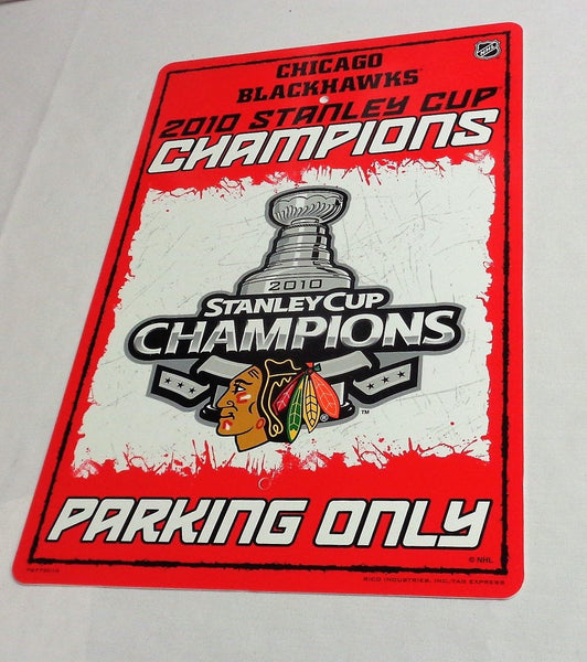 Chicago Blackhawks 2010 Stanley Cup Champions Plastic Parking Sign 12x18 FREESHP
