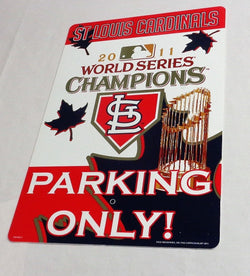 St Louis Cardinals 2011 World Series Champions Plastic Parking Sign 12x18