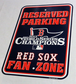Boston Red Sox 2013 World Series Champions Plastic Parking Sign 12x18 FREESHP