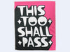 Seen x Kid Acne This Too Shall Pass Eyewear Cloth (Pink)