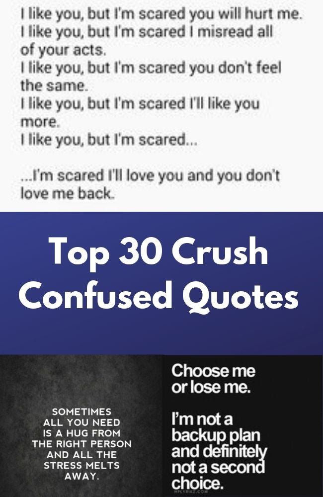 Top 30 Crush Confused Quotes