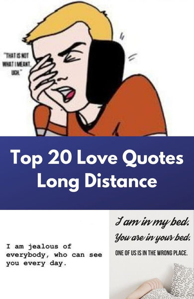 Top 20 Love Quotes Long Distance