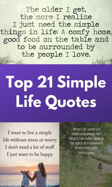Top 21 Simple Life Quotes