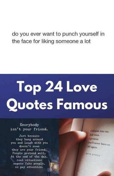 Top 24 Love Quotes Famous