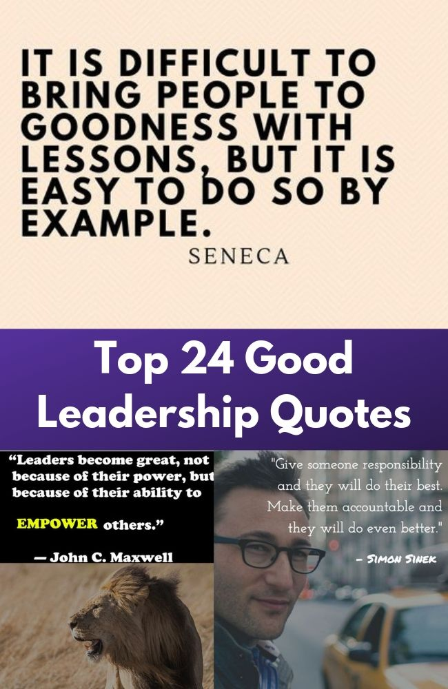 Top 24 Good Leadership Quotes
