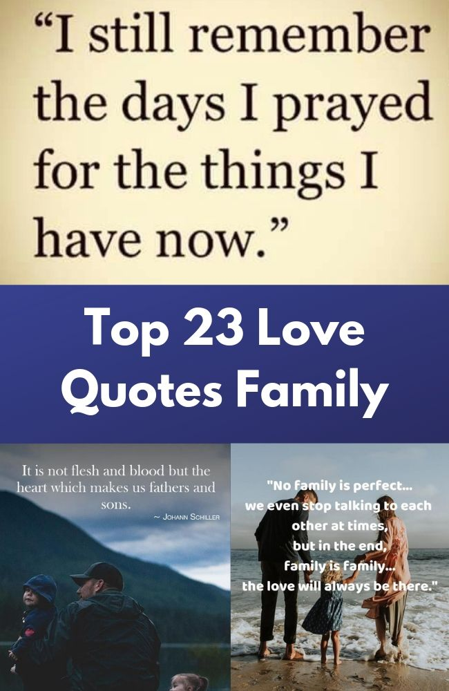 Top 23 Love Quotes Family
