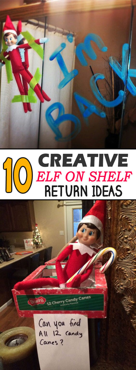 10 Creative elf on the shelf return ideas