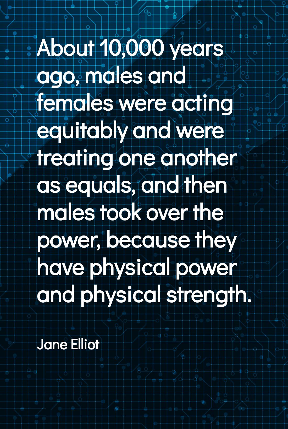 Jane Elliott Quotes