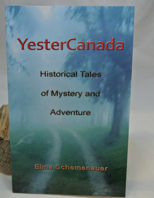 YesterCanada - Historical Tales of Mystery and Adventure