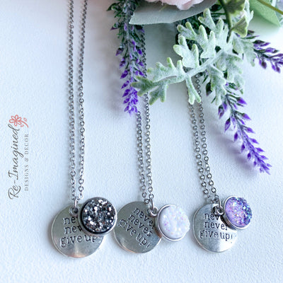 Druzy Geode Necklace with never never give up! charm