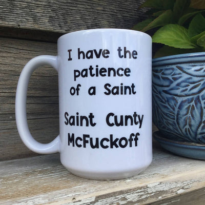 Printed Ceramic Coffee Mug Patience of a Saint
