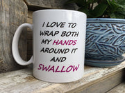 Printed Ceramic Coffee Mug I Love to Wrap Both Hands