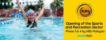 Opening of the Sports and Recreation Sector | Phase 3 & 4 by KBS Malaysia