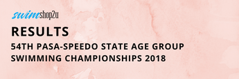 RESULTS | 54th PASA-SPEEDO STATE AGE GROUP SWIMMING CHAMPIONSHIP 2018