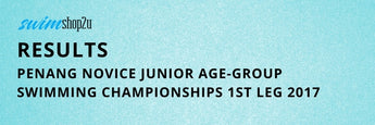 RESULTS | PENANG NOVICE JUNIOR AGE-GROUP SWIMMING CHAMPIONSHIPS 1ST LEG 2017