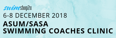ASUM/SASA Swimming Coaches Clinic: 6-8 December 2018