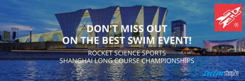 INVITATION | THE 7TH ANNUAL ROCKET SCIENCE SPORTS LONG COURSE SWIM CHAMPIONSHIP, SHANGHAI