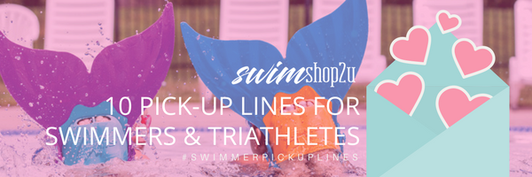 10 Pick-Up Lines for Swimmers & Triathletes