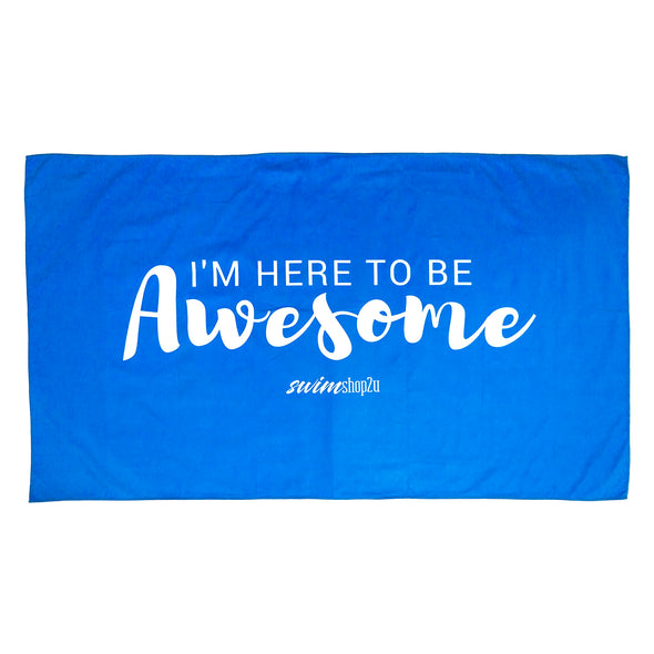 I'm Here To Be Awesome Microfibre Towel (Blue)