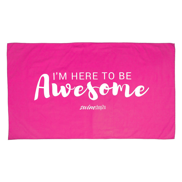 I'm Here To Be Awesome Microfibre Towel (Pink)