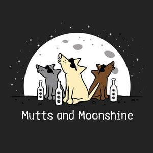 Mutts And Moonshine