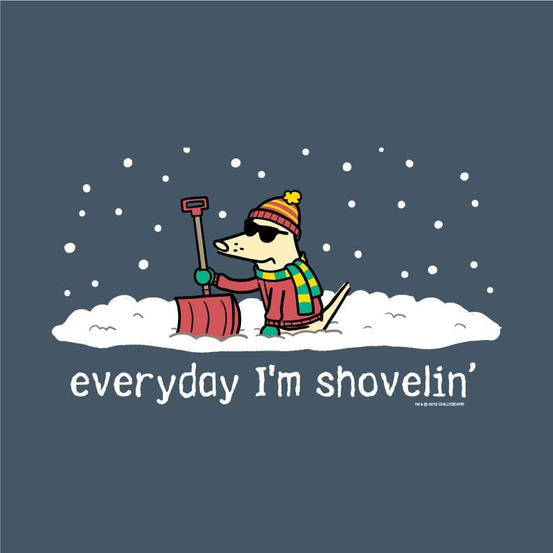 Everyday I'm Shovelin - Classic Tee