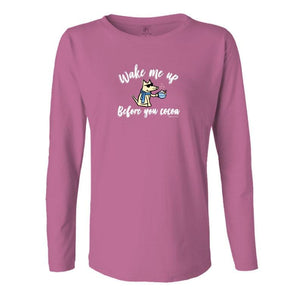 Wake Me Up Before You Cocoa - Ladies Long-Sleeve T-Shirt