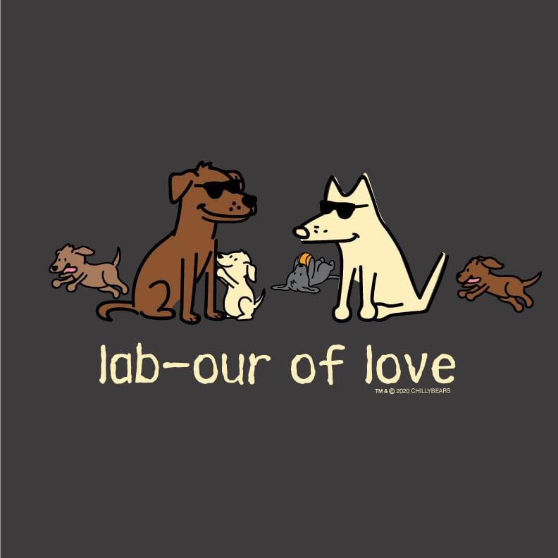 Lab-our Of Love - Classic Tee