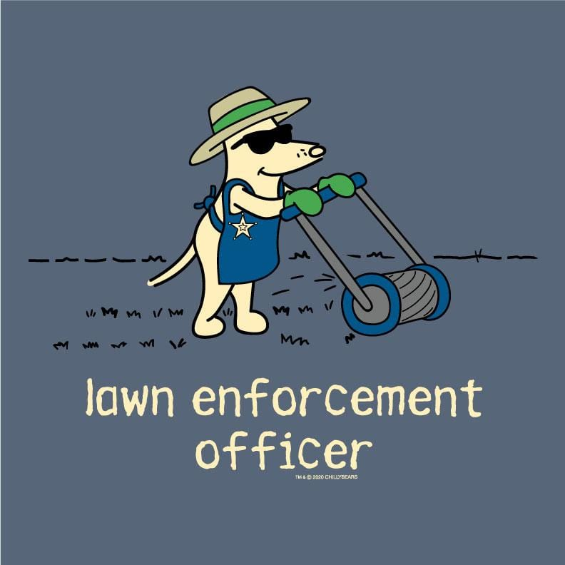Lawn Enforcement Officer - Classic Tee