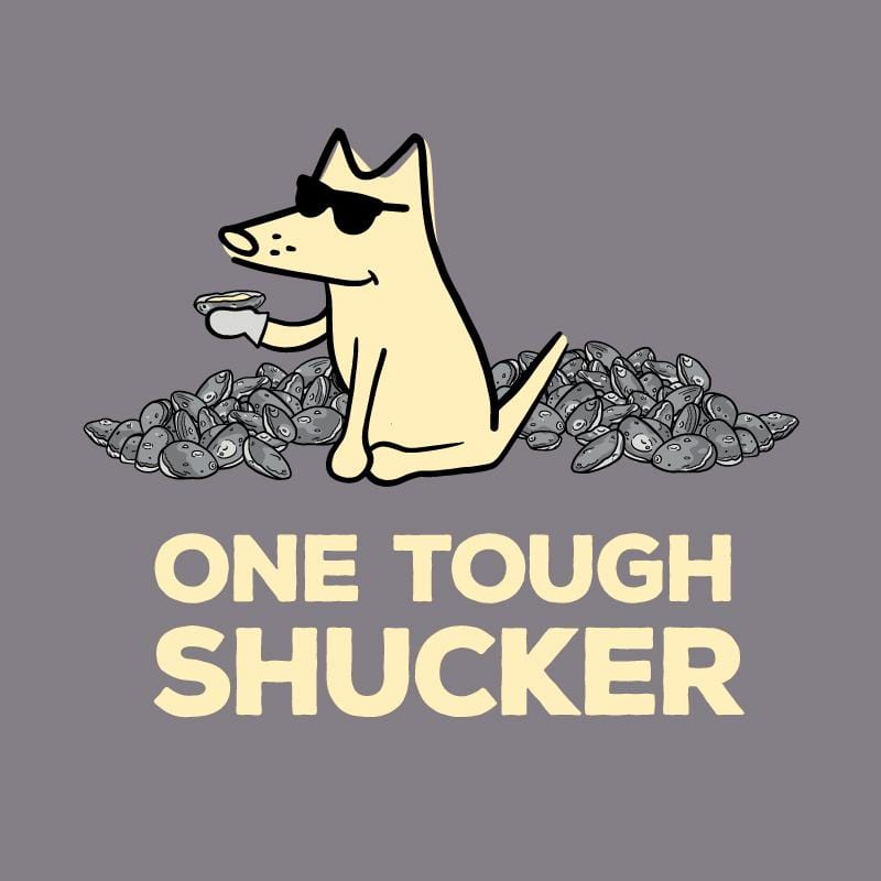 One Tough Shucker - Long-Sleeve Hoodie T-Shirt