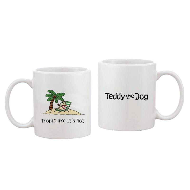 Tropic Like It's Hot - Coffee Mug