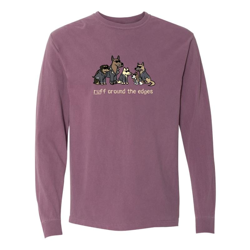 Ruff Around The Edges  - Classic Long-Sleeve T-Shirt