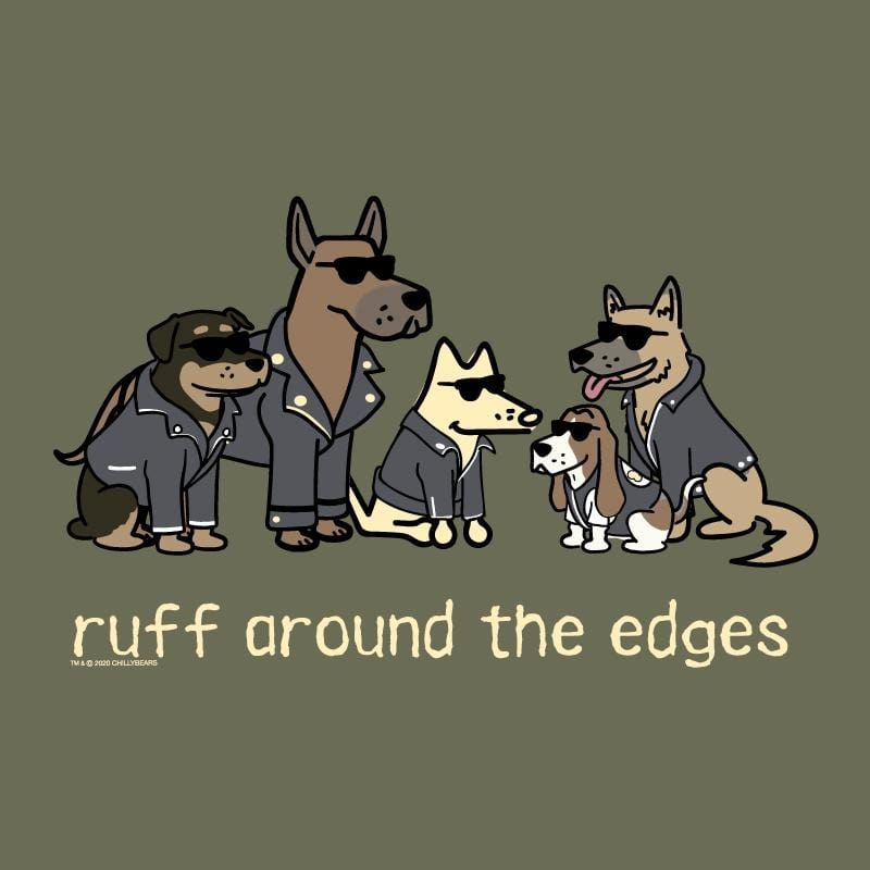 Ruff Around The Edges - Long Sleeve T-Shirt Hoodie