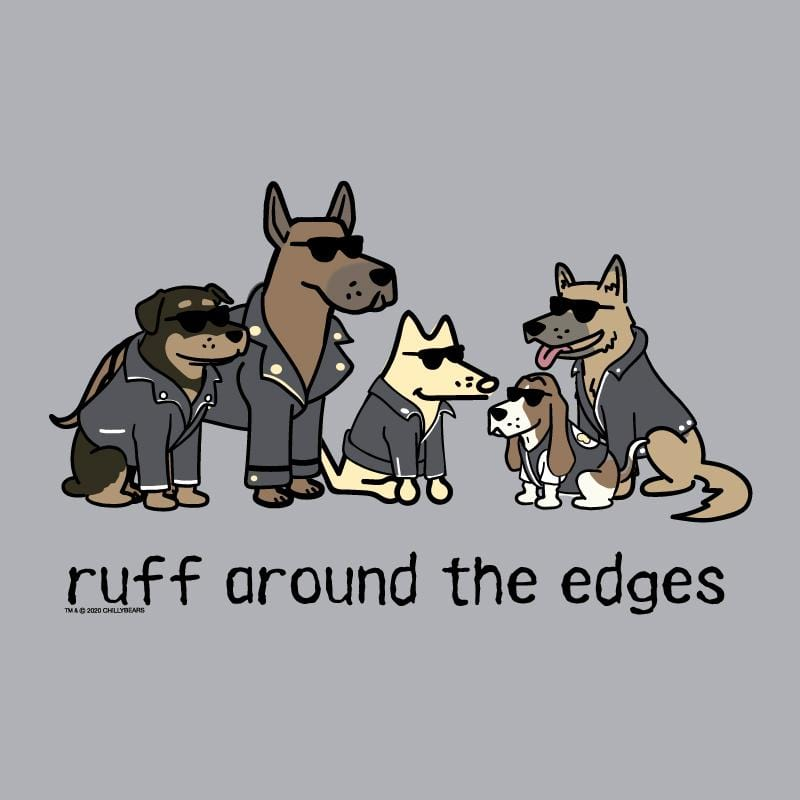 Ruff Around The Edges - Baseball T-Shirt